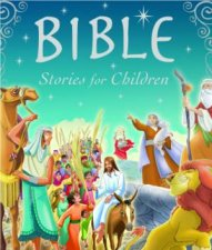 Bible Stories For Children by Various