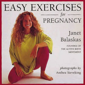 Easy Exercises for Pregnancy by Various