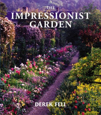 The Impressionist Garden by Various