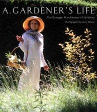 A Gardeners Life