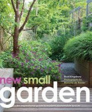 New Small Garden Inspiration For Modern Sustainable Spaces
