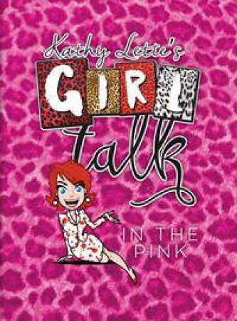 Girl Talk: In The Pink