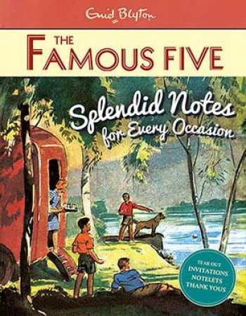Famous Five Splendid Notes for Every Occasion by Various
