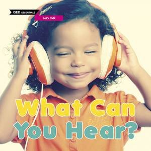 QED Essentials: Let's Talk: What Can You Hear?