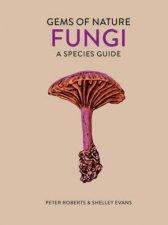 Gems Of Nature Fungi