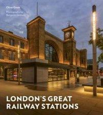 Londons Great Railway Stations