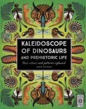 Kaleidoscope Of Dinosaurs And Prehistoric Life
