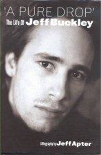 A Drop The Life of Jeff Buckley