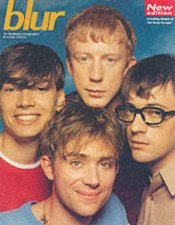Blur An Illustrated Biography