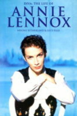 Annie Lennox: The Biography by Bryony Sutherland & Lucy Ellis