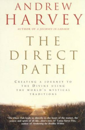 The Direct Path by Andrew Harvey