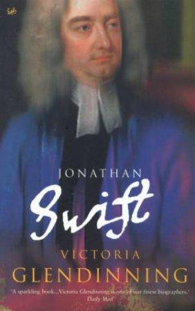 Jonathan Swift by Victoria Glendinning