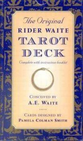The Original Rider Waite Tarot Deck - Cards by A E Waite