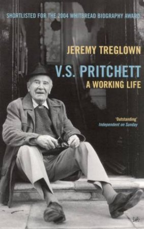 V.S. Pritchett - A Working Life by Jeremy Treglown