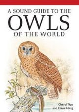 A Sound Guide To Owls Of The World  CD