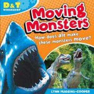 D&T Workshop: Moving Monsters by Lynn Huggins-Cooper