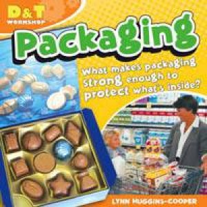 D&T Workshop: Packaging by Lynn Huggins-Cooper