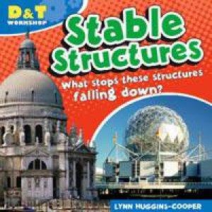 D&T Workshop: Stable Structures by Lynn Huggins-Cooper