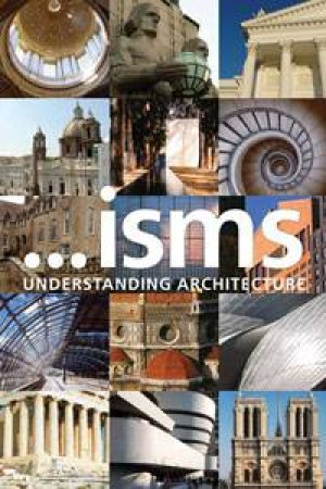 ...isms: Understanding Architecture by Jeremy Melvin