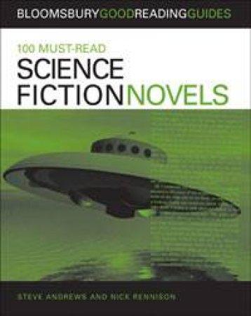 100 Must-Read Science Fiction Novels by Nick Rennison & Richard Shephard