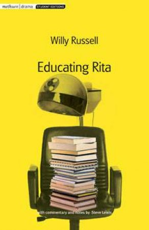 "an analysis of willy russells play educating rita Anne-cathrin schmidt, lk-eng 12 characterization of rita and frank (scene 1/ act 1) the play ""educating rita"", written by willy russell, is set in liverpool in the early 80's."