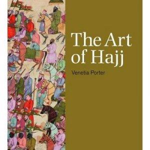 Art of Hajj by Venetia Porter
