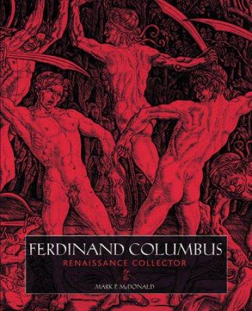 Columbus,Ferdinand:Ren.Collect by McDonald Mark P