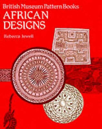 Pattern Book: African Designs by Rebecca Jewell
