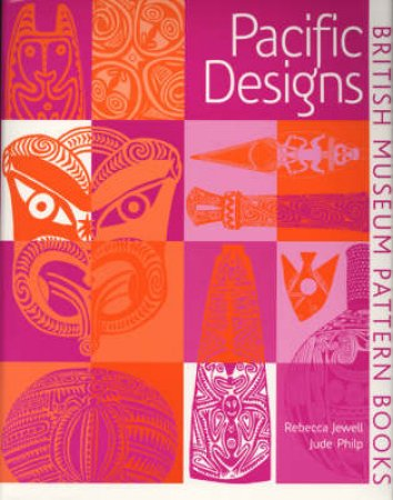 Pattern Book: Pacific Designs by Rebecca Jewell