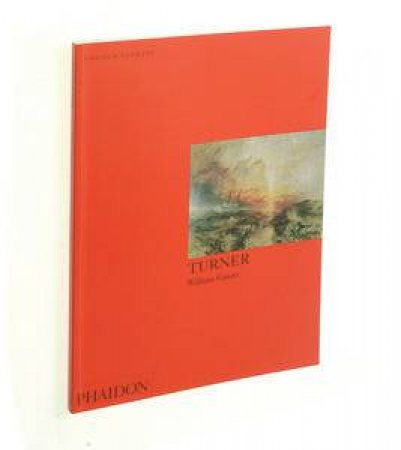 Turner: An Introduction To The Work Of Turner by William Gaunt