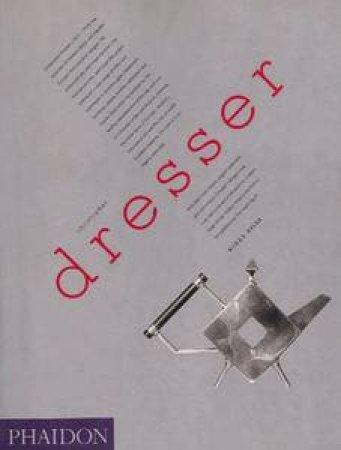 Christopher Dresser: A Pioneer of Modern Design by Widar Halen