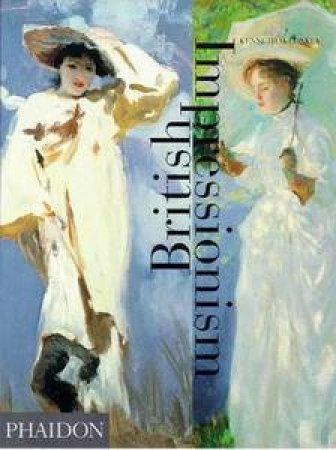 British Impressionism by Kenneth McConkey