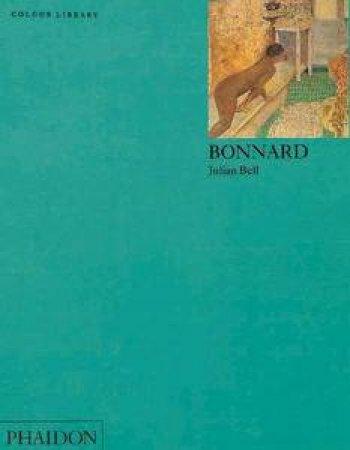 Bonnard: An Introduction To The Work Of Pierre Bonnard
