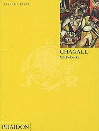 Chagall: An Introduction To The Work Of Marc Chagall