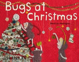 Bugs at Christmas by Beatrice Alemagna