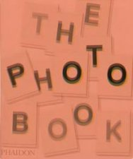 The Photography Book- 2nd Ed. by Ian Jeffrey
