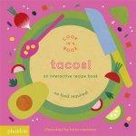 Tacos An Interactive Recipe Book