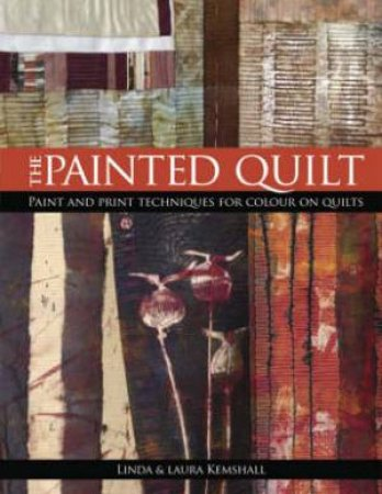 Painted Quilt by LINDA KEMSHALL