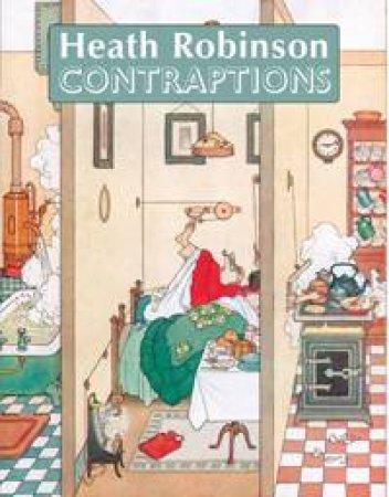 Contraptions by Heath Robinson