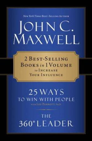 2-In-1: 25 Ways To Win With People by John C Maxwell