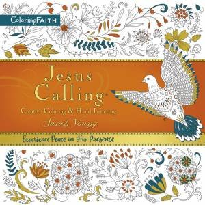 Jesus Calling Creative Coloring And Hand Lettering by Sarah Young