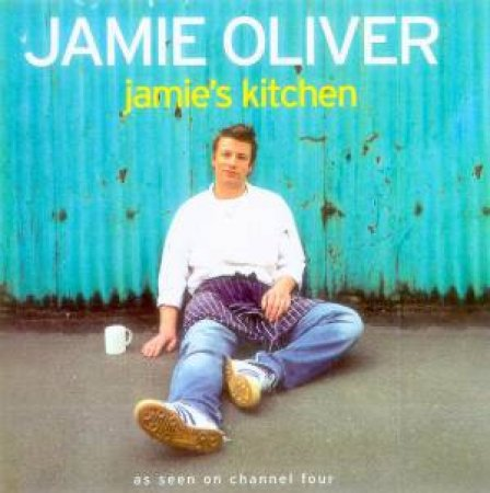 Jamie's Kitchen by Jamie Oliver
