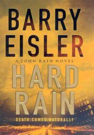 A John Rain Novel: Hard Rain by Barry Eisler