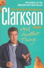 And Another Thing The World According to Clarkson