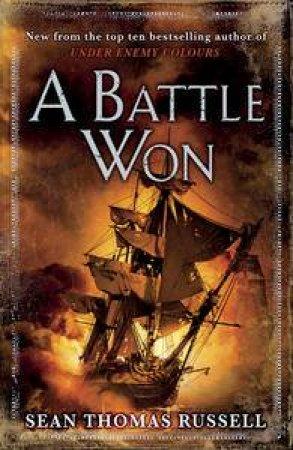 A Battle Won by Sean Thomas Russell