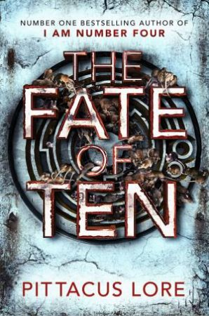 Lorien Legacies 06: The Fate of Ten