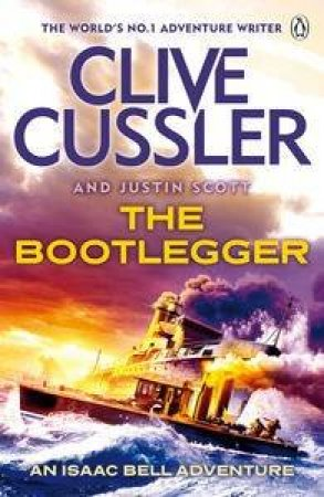 The Bootlegger by Clive Cussler & Justin Scott