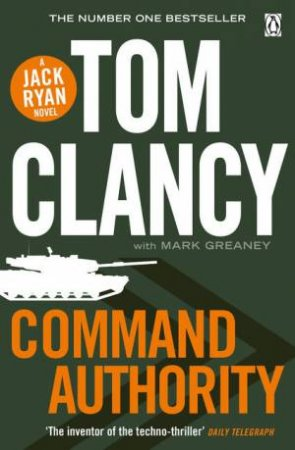 Command Authority by Tom Clancy with Mark Greaney