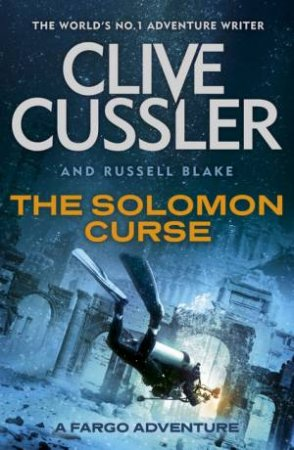 The Solomon Curse by Clive Cussler & Russell Blake