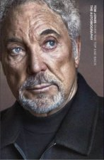 Over the Top and Back: The Autobiography by Tom Jones by Tom Jones